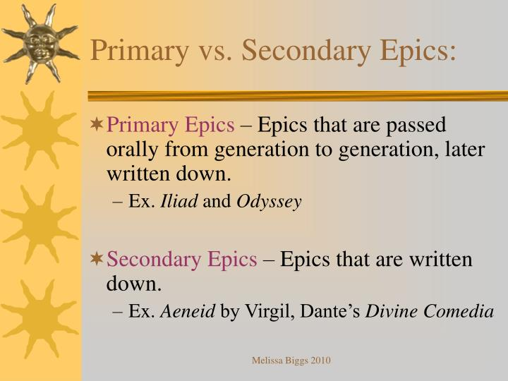 Primary vs. Secondary Epics: