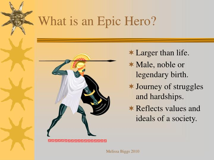 What is an epic hero