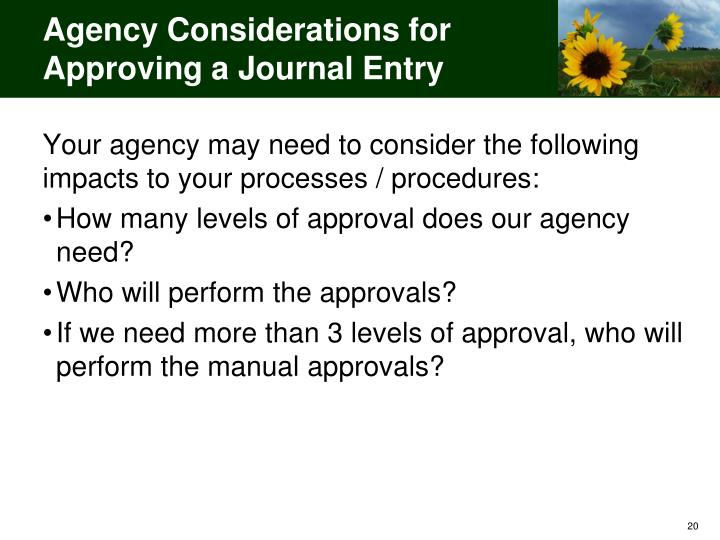Agency Considerations for Approving a Journal Entry