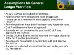 assumptions for general ledger workflow