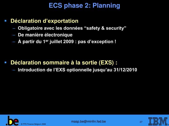 ECS phase 2: Planning
