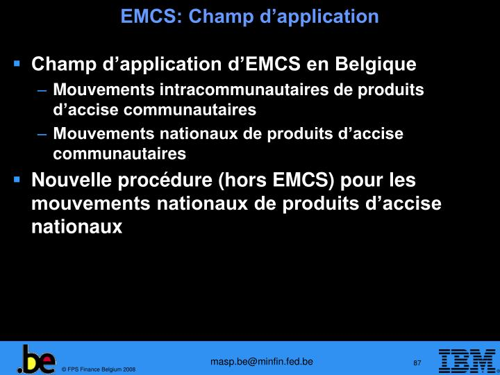EMCS: Champ d'application