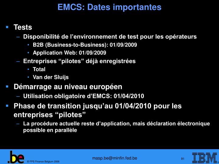 EMCS: Dates importantes