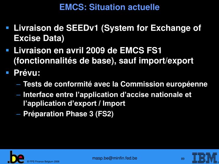 EMCS: Situation actuelle