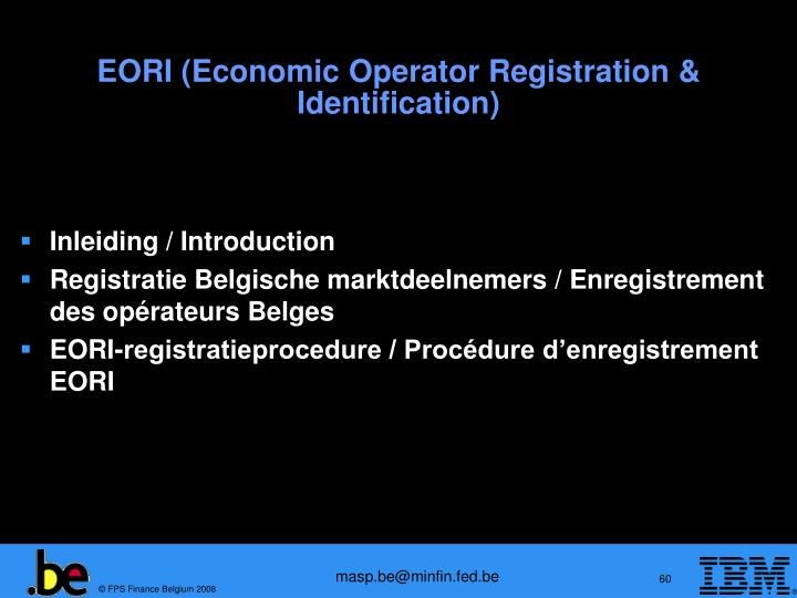 EORI (Economic Operator Registration & Identification)