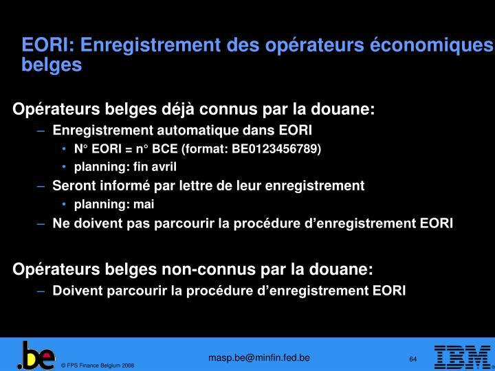 EORI: Enregistrement des opérateurs économiques belges