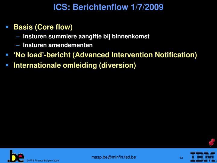 ICS: Berichtenflow 1/7/2009