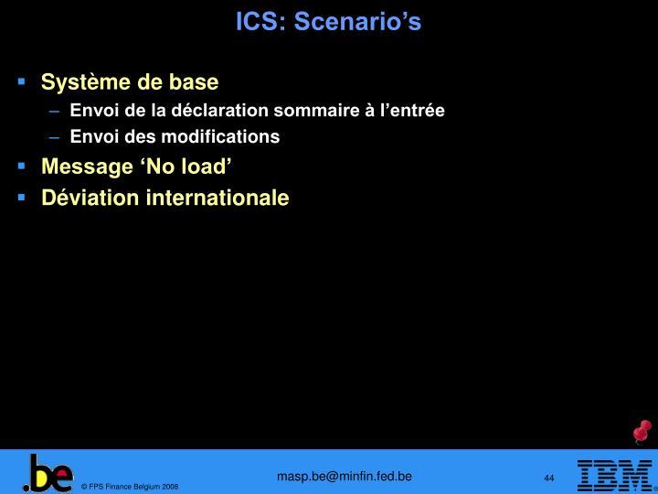 ICS: Scenario's