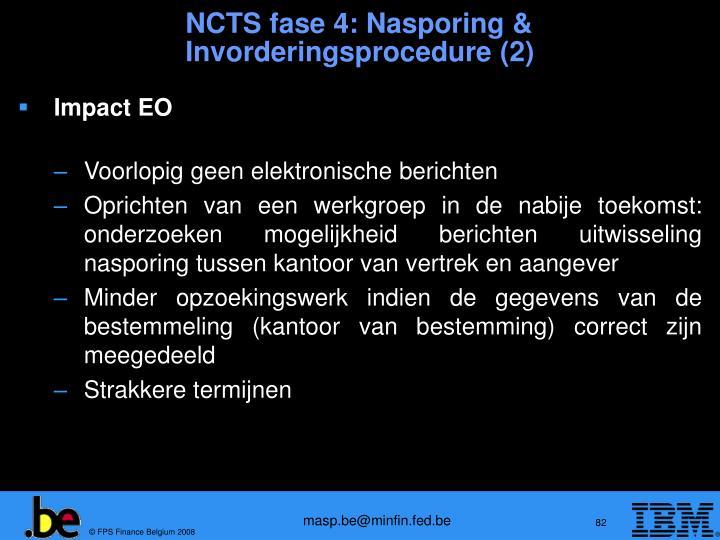 NCTS fase 4: Nasporing &