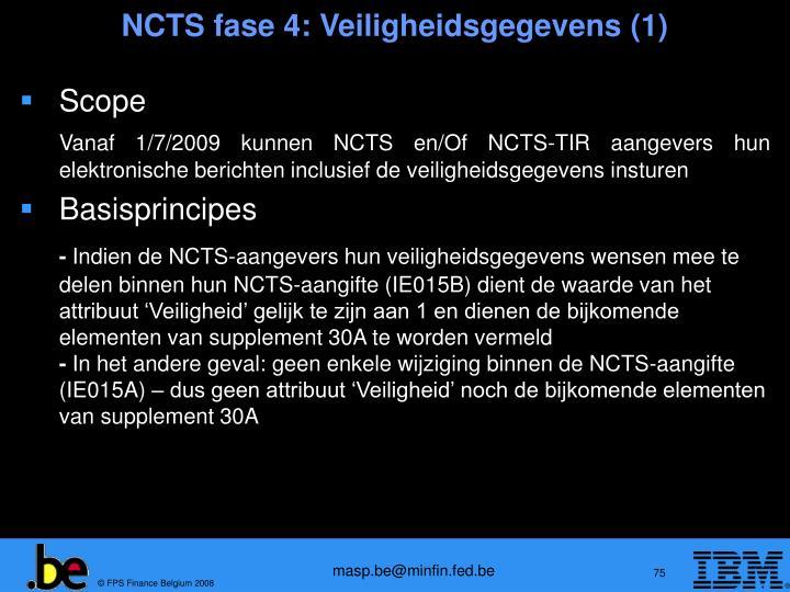 NCTS fase 4: Veiligheidsgegevens (1)
