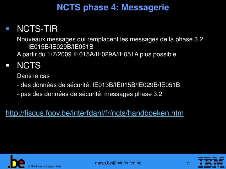 NCTS phase 4:
