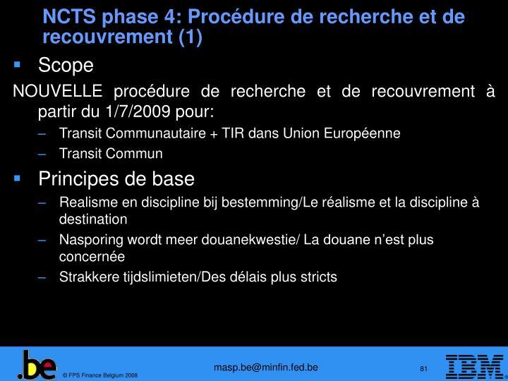 NCTS phase 4: Procédure de recherche et de recouvrement (1)