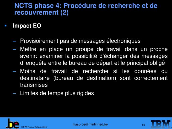 NCTS phase 4: Procédure de recherche et de recouvrement (2)