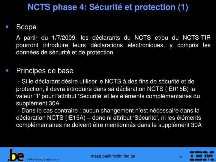 NCTS phase 4: Sécurité et protection (1)