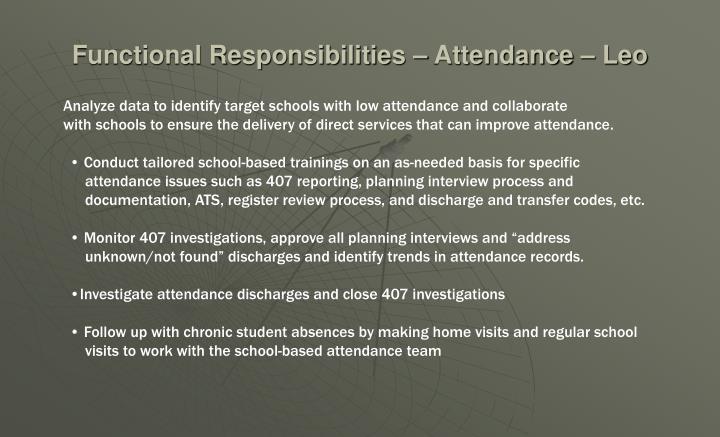 Functional Responsibilities – Attendance – Leo
