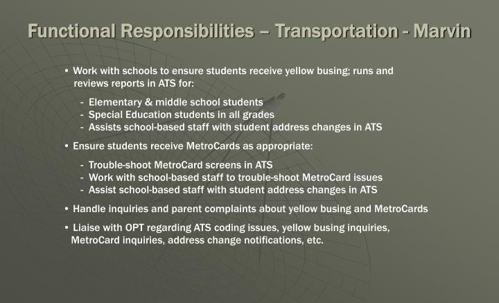 Functional Responsibilities – Transportation - Marvin