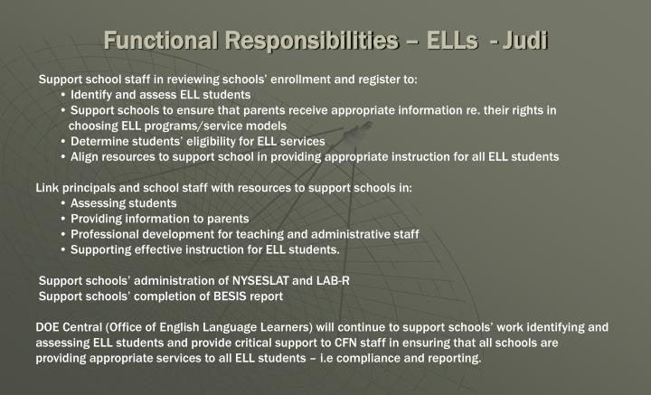 Functional Responsibilities – ELLs  - Judi