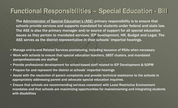 Functional Responsibilities – Special Education - Bill