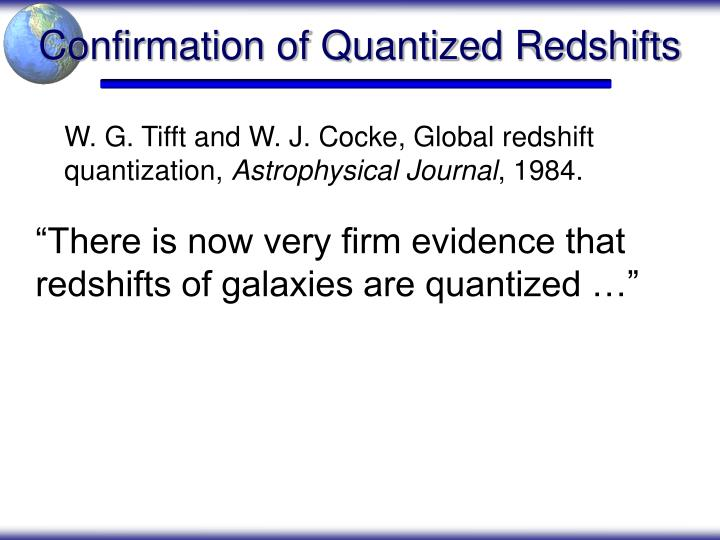 Confirmation of Quantized Redshifts