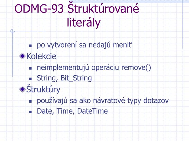 ODMG-93 Štruktúrované     literály