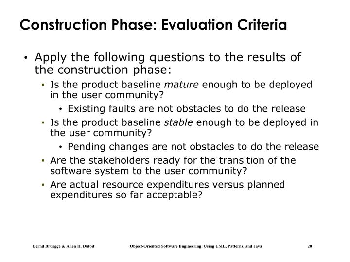 Construction Phase: Evaluation Criteria