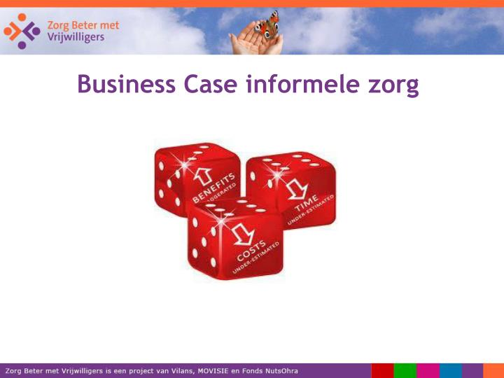 Business Case informele zorg