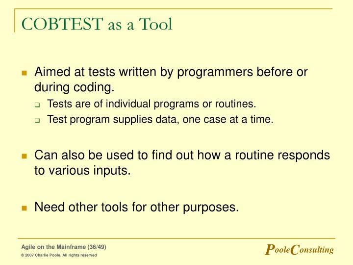 COBTEST as a Tool