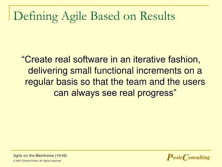 Defining Agile Based on Results