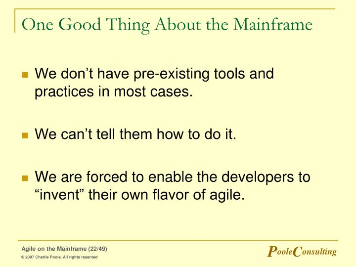 One Good Thing About the Mainframe