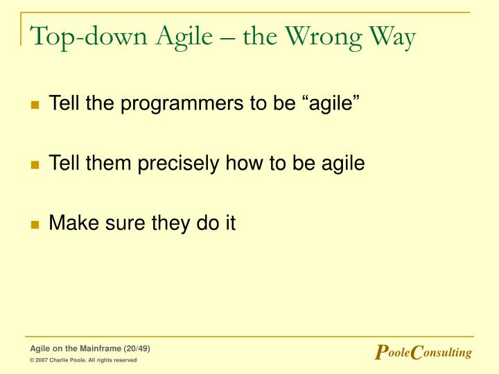Top-down Agile – the Wrong Way