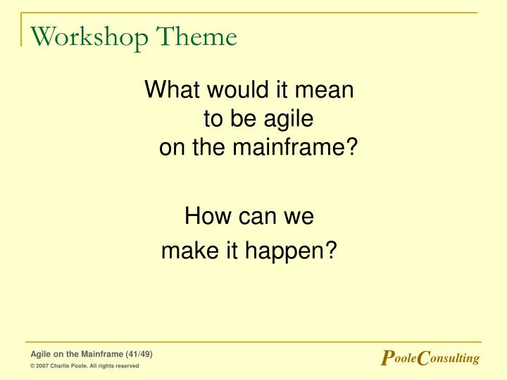 Workshop Theme