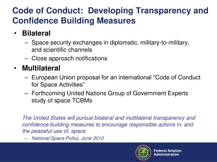 Code of Conduct:  Developing Transparency and Confidence Building Measures