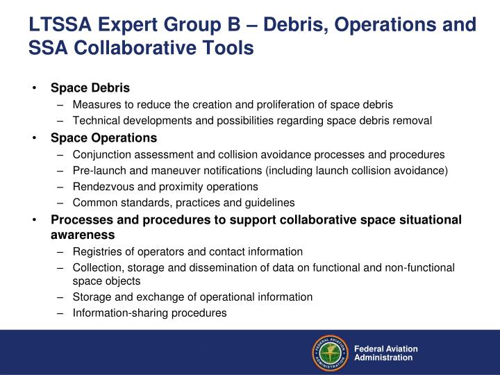 LTSSA Expert Group B – Debris, Operations and SSA Collaborative Tools