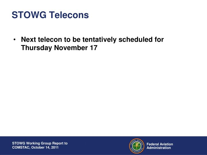 STOWG Telecons