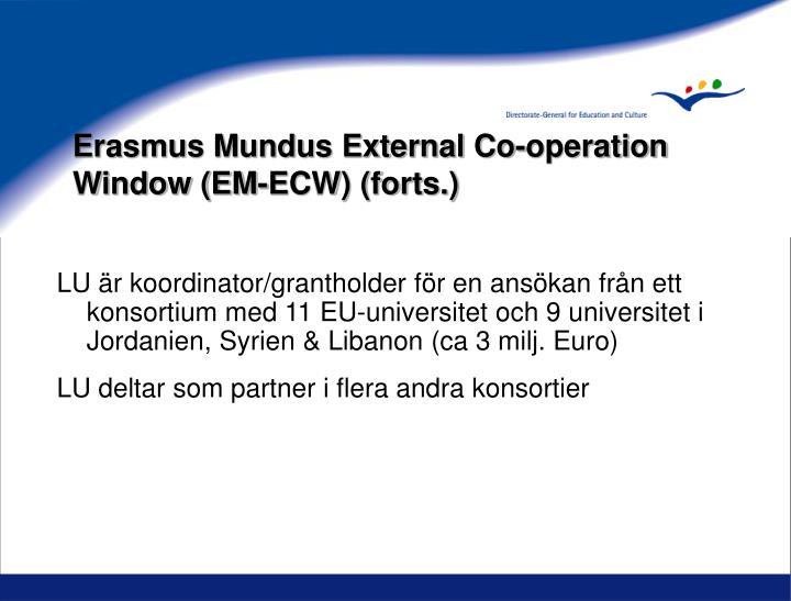 Erasmus Mundus External Co-operation Window (EM-ECW) (forts.)