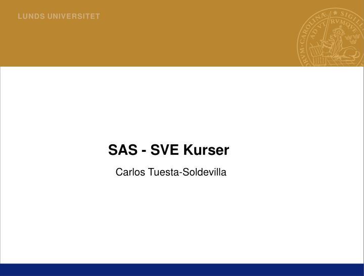SAS - SVE Kurser