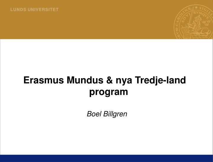 Erasmus Mundus & nya Tredje-land program