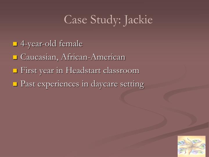 Case Study: Jackie