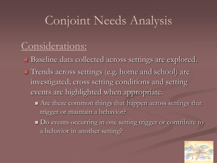 Conjoint Needs Analysis