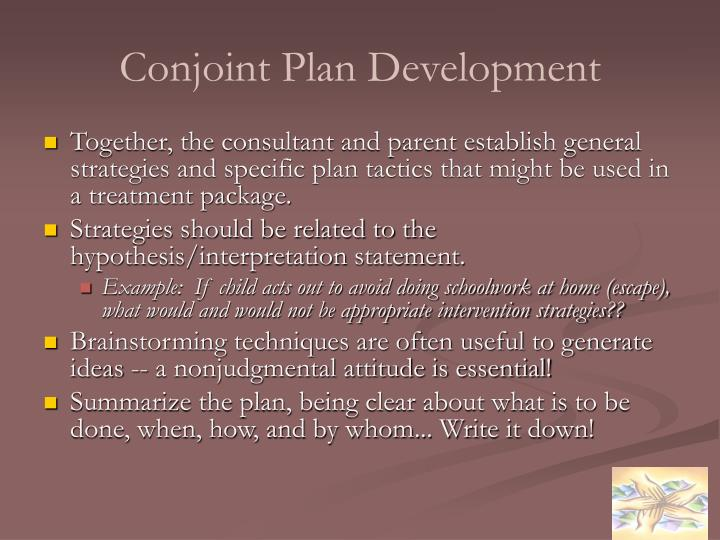Conjoint Plan Development