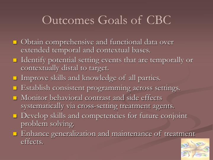 Outcomes Goals of CBC