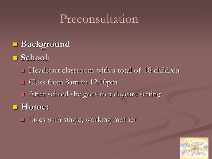 Preconsultation
