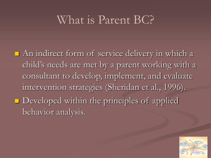 What is Parent BC?