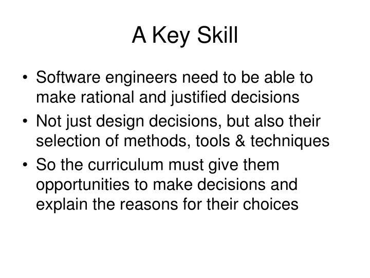 A Key Skill