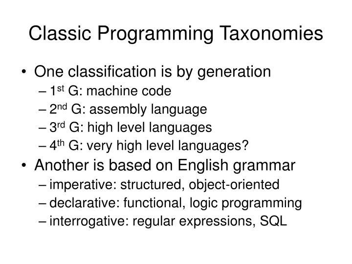 Classic Programming Taxonomies