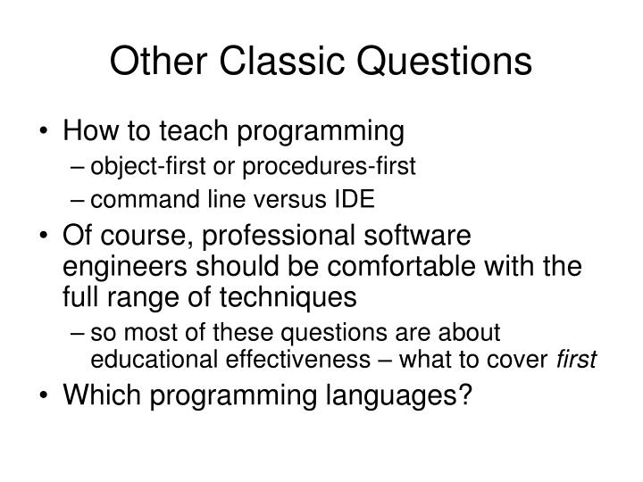 Other Classic Questions