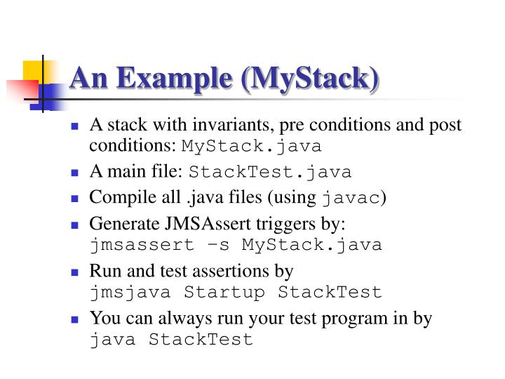 An Example (MyStack)
