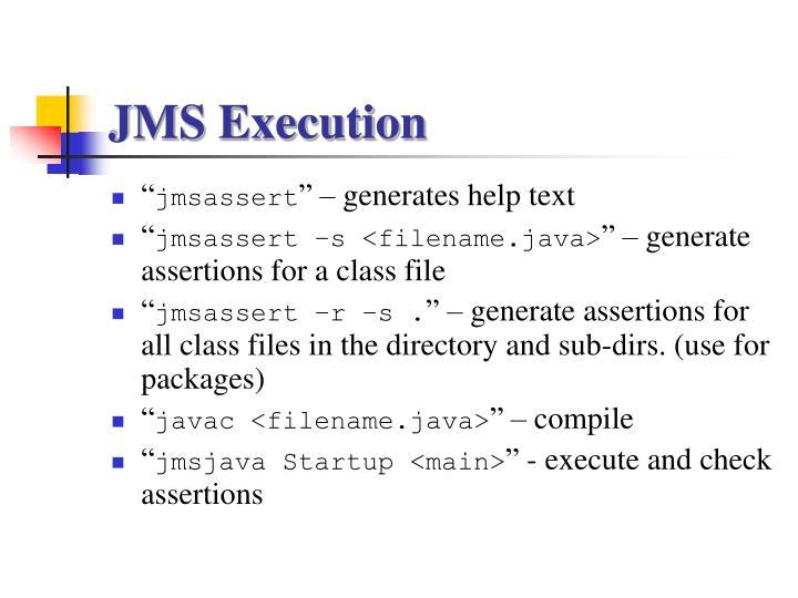 JMS Execution
