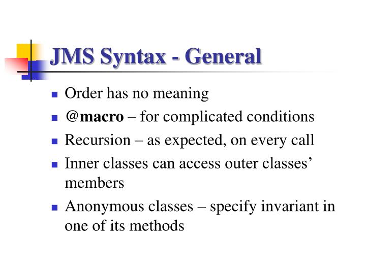 JMS Syntax - General