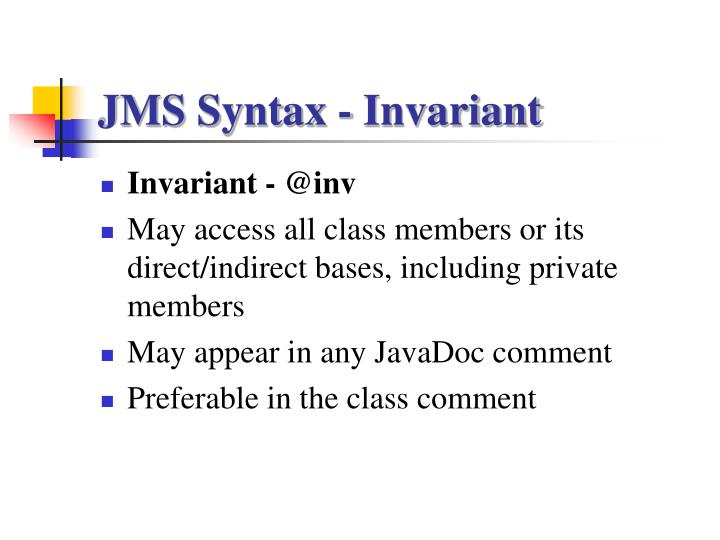 JMS Syntax - Invariant